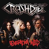 Generation Wild by Crashdïet