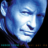 Canzoni Per Me (Remastered 2017) by Vasco Rossi