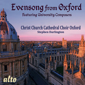 Evensong from Oxford by Christ Church Cathedral Choir