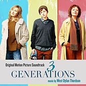 3 Generations (Original Motion Picture Soundtrack) by Various Artists
