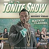 The Tonite Show with Mickey Vegas by DJ.Fresh