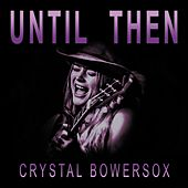 Until Then by Crystal Bowersox