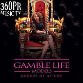360PR Music TV Presents Gamble Life Models (Promo Edition) de Various Artists