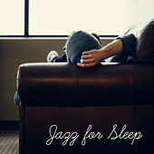 Jazz for Sleep – Pure Relaxation, Lullabies to Bed, Deep Dreams, Smooth Jazz at Night, Calm Down, Soothing Piano, Peaceful Mind de Acoustic Hits