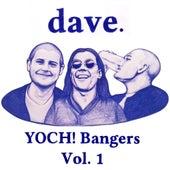 Yoch! Bangers, Vol. 1 von Dave