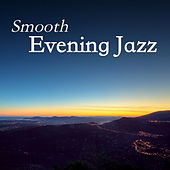Smooth Evening Jazz de Various Artists