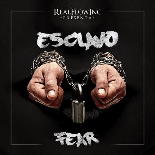 Esclavo by Fear