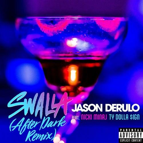 Swalla (feat. Nicki Minaj & Ty Dolla $ign) (After Dark Remix) de Jason Derulo