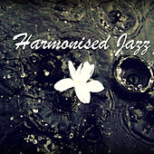 Harmonised Jazz von Various Artists
