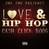 Love & Hip Hop von Cash Click Boog