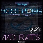 No Rats by Boss Hogg