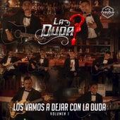 Los Vamos A Dejar Con La Duda, Vol. 1 di Duda (br)