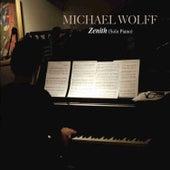 Zenith von Michael Wolff
