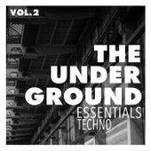 The Underground Essentials, Vol. 2 - Techno by Various Artists