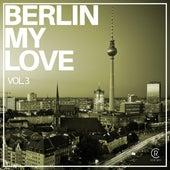 Berlin My Love, Vol. 3 by Various Artists