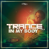 Trance In My Body, Vol. 5 de Various Artists