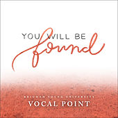 You Will Be Found (From