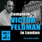 Complete Victor Feldman in London by Victor Feldman