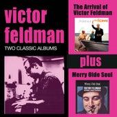 The Arrival of Victor Feldman + Merry Olde Soul by Victor Feldman