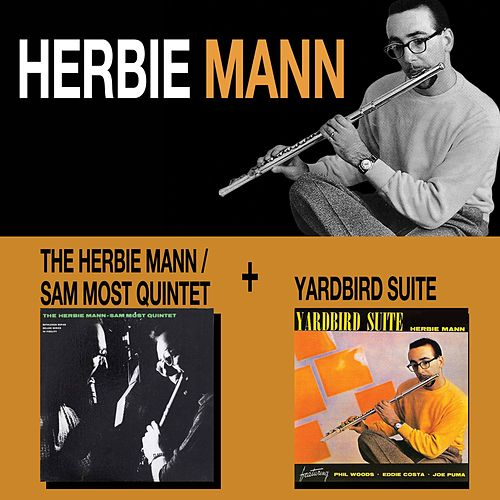 The Herbie Mann - Sam Most Quintet + Yardbird Suite by Herbie Mann
