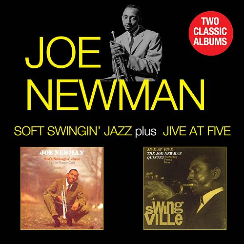Soft Swingin' Jazz + Jive at Five by Joe Newman