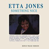 Something Nice (Bonus Track Version) by Etta Jones