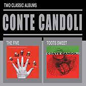 The Five + Toots Sweet by Conte Candoli