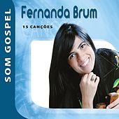 Fernanda Brum - Som Gospel von Various Artists