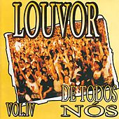 Louvor de Todos Nós Vol.4 by Various Artists