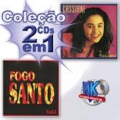 Coleção 2 em 1 - Força Imensa e Fogo Santo by Various Artists
