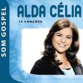 Alda Célia - Som Gospel de Alda Célia