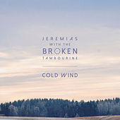 Cold Wind by Jeremias