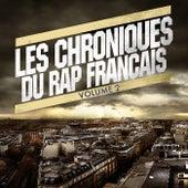 Les chroniques du rap français, vol. 2 de Various Artists