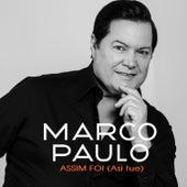 Assim Foi (Asi Fue) von Marco Paulo