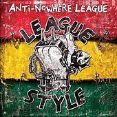 League Style by Anti-Nowhere League
