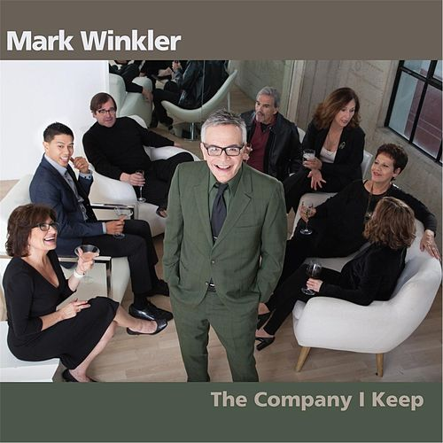 The Company I Keep de Mark Winkler