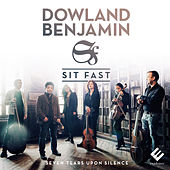 Dowland & Benjamin: Seven Tears Upon Silence by Various Artists