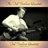 Tal Farlow Quartet (Remastered 2017) de Tal Farlow