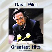 Dave Pike Greatest Hits (Remastered 2017) de Dave Pike