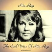 The Cool Voice of Rita Reys (Remastered 2017) by Rita Reys