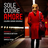 Sole cuore amore (Original Motion Picture Soundtrack) de Various Artists