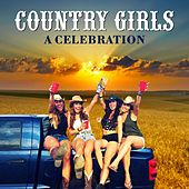 Country Girls (A Celebration) de Various Artists