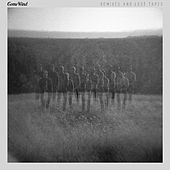 Remixes and Lost Tapes by Come Wind
