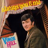 Always You and Me (2017 Remaster) de Vince Hill