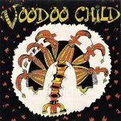 Voodoo Child by Voodoo Child