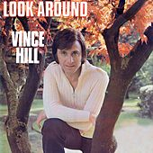 Look Around (And You'll Find Me There) (2017 Remaster) von Vince Hill