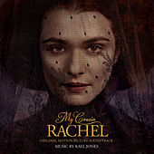 My Cousin Rachel (Original Motion Picture Soundtrack) de Rael Jones