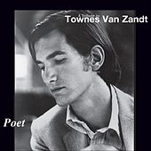 Poet: A Tribute to Townes Van Zandt von Various Artists