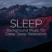 Sleep Vol 1 - Background Music for Deep Sleep Relaxation de Various Artists