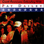 Great American Saturday Nite de Pat Dailey